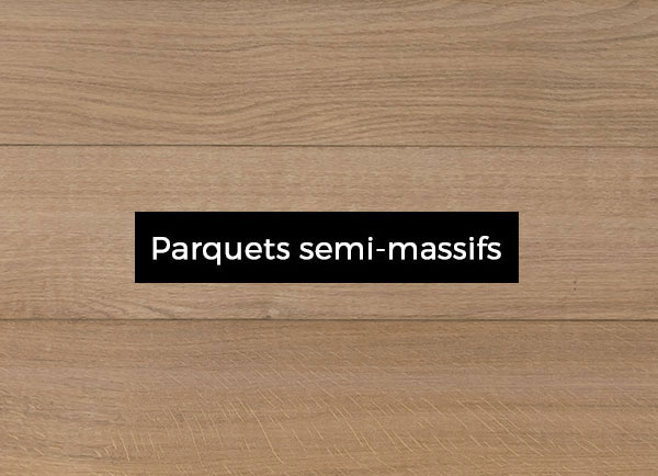 Parquets-semi-massifs2f